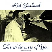 The Nearness of You (Remastered 2015) de Red Garland