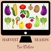 Harvest Season von Ben Webster