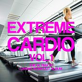 Extreme Cardio, Vol. 1 - EP by Various Artists