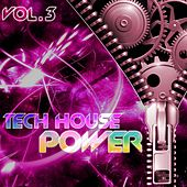 Tech House Power, Vol. 3 - EP von Various Artists