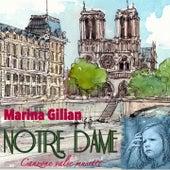 Notre Dame (Canzone valse musette) di Marina Gilian