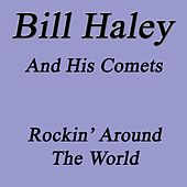 Rockin` Around The World von Bill Haley & the Comets
