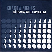 Krakow Nights by Paal Nilssen-Love