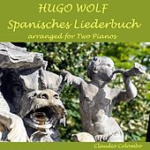 Hugo Wolf: Spanisches Liederbuch (Arr. for Two Pianos) by Claudio Colombo