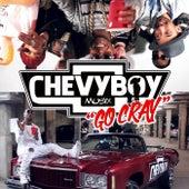 Go Cray by Chevyboy