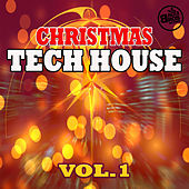 Christmas Tech House - Vol. 1 by Various Artists