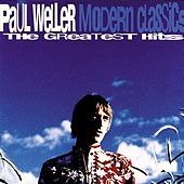 Modern Classics: The Greatest Hits de Paul Weller