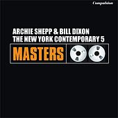 The New York Contemporary 5 by Archie Shepp