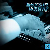 Memories Are Made of Pop, Vol. 4 by Various Artists