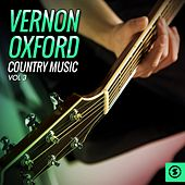 Vernon Oxford Country Music, Vol. 3 by Vernon Oxford