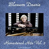 Remastered Hits, Vol. 2 (All Tracks Remastered 2015) by Blossom Dearie