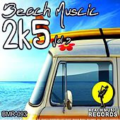 Beach Muscic 2k5 Vol 5 by Various Artists