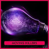 Moving Killers by Various Artists