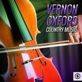 Vernon Oxford Country Music, Vol. 2 by Vernon Oxford