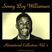 Remastered Collection, Vol. 2 (All Tracks Remastered 2015) by Sonny Boy Williamson