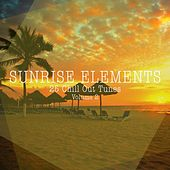 Sunrise Elements - 25 Chill Out Tunes, Vol. 2 by Various Artists