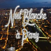 Nuit blanche à Paris von Various Artists