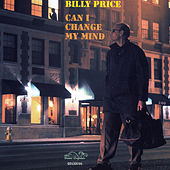 Can I Change My Mind by Billy Price