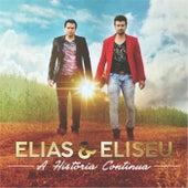 A História Continua de Elias e Eliseu