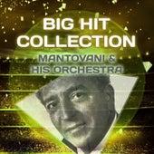 Big Hit Collection von Mantovani & His Orchestra