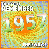 Do You Remember 1957 - The Songs von Various Artists