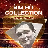Big Hit Collection by Zoot Sims