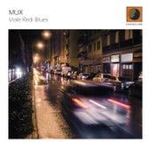 Viale Redi Blues by Mux