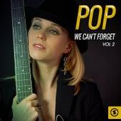 Pop We Can't Forget, Vol. 2 von Various Artists