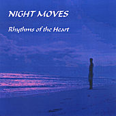 Rhythms of the Heart by Night Moves
