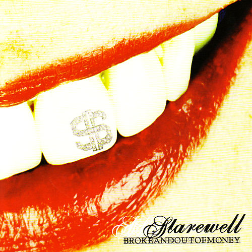 Broke and Out of Money de Starewell