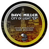 City Of Light EP by Dave Miller