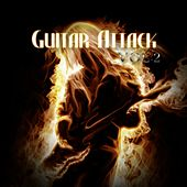 Guitar Attack, Vol. 2 by Various Artists