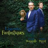 Légendes fantastiques by Hugues Borsarello and Samuel Parent