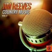 Jim Reeves Country Music, Vol. 3 by Jim Reeves