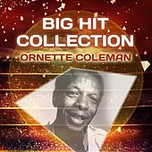 Big Hit Collection by Ornette Coleman