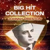 Big Hit Collection de Johnny Preston