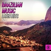 Brazilian Music, Latin Hits Vol. 1 de Various Artists