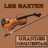 Grandes Orquestas, Les Baxter de Les Baxter