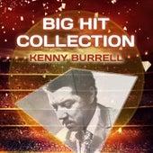 Big Hit Collection von Kenny Burrell