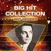 Big Hit Collection by Art Pepper