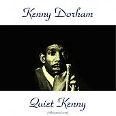 Quiet Kenny (Remastered 2015) by Kenny Dorham