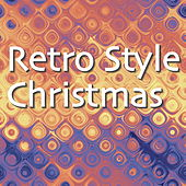 Retro Style Christmas by Various Artists