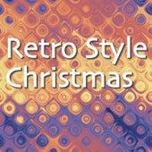 Retro Style Christmas von Various Artists