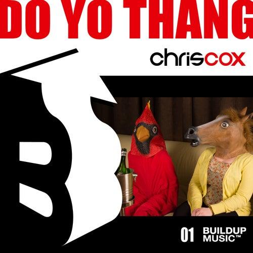 Do Yo Thang by Chris Cox