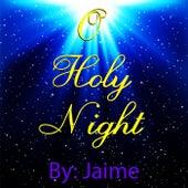 O Holy Night - Single de Jaime