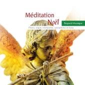 Méditation Noël by Various Artists