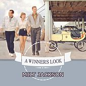 A Winners Look by Milt Jackson