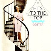 Hits To The Top by Odetta