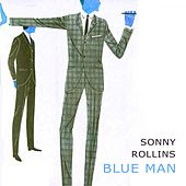 Blue Man by Sonny Rollins