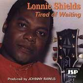 Tired Of Waiting by Lonnie Shields